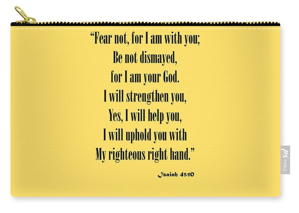 Isaiah 41 10 Fear Not Carry-all Pouch