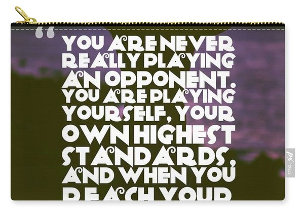 Ispirational Sports Quotes    Arthur Ashe Carry-all Pouch