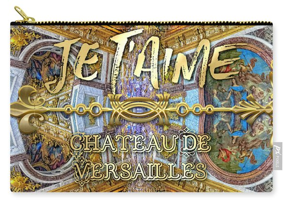 Je Taime Chateau Versailles Peace Salon Hall Of Mirrors Carry-all Pouch