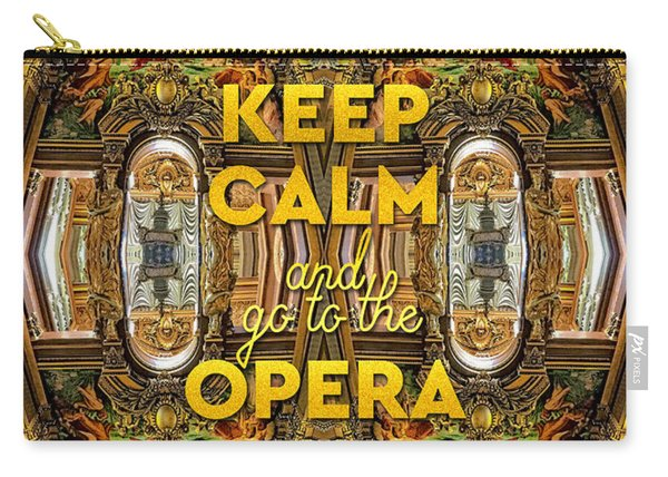 Keep Calm And Go To The Opera Garnier Grand Foyer Paris Carry-all Pouch