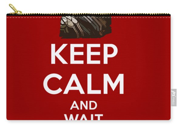 Keep Calm And Wait For Yasuo Carry-all Pouch