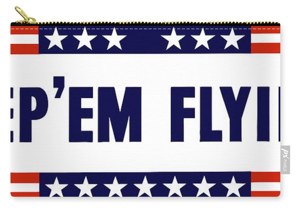 Keep 'em Flying Carry-all Pouch