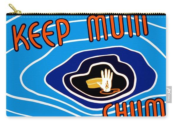 Keep Mum Chum Carry-all Pouch