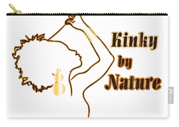 Kinky By Nature Carry-all Pouch