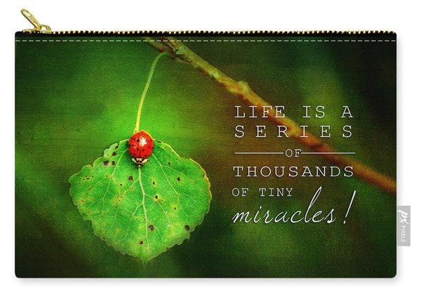 Ladybug On Leaf Thousand Miracles Quote Carry-all Pouch