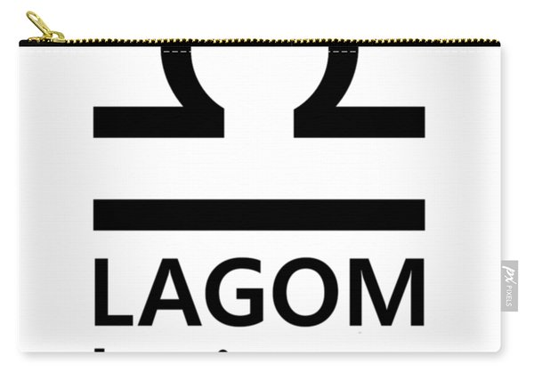 Lagom - Less Is More I Carry-all Pouch