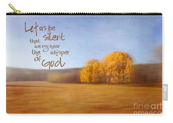 Let Us Be Silent Carry-all Pouch