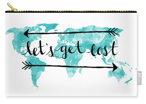 Lets Get Lost 16x20 Carry-all Pouch