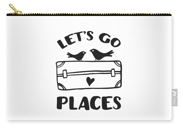 Let's Go Places Travel Typography Quote Carry-all Pouch