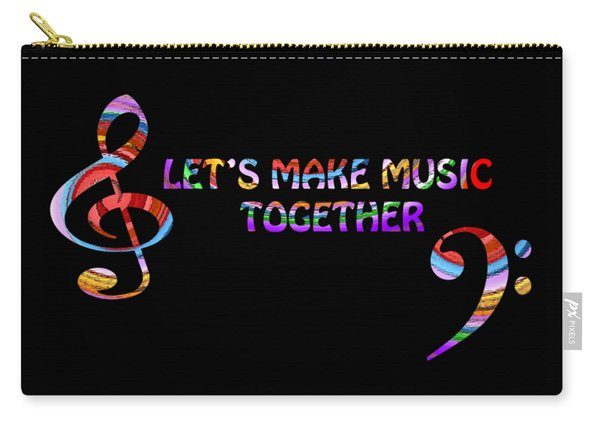 Let's Make Music Together Carry-all Pouch