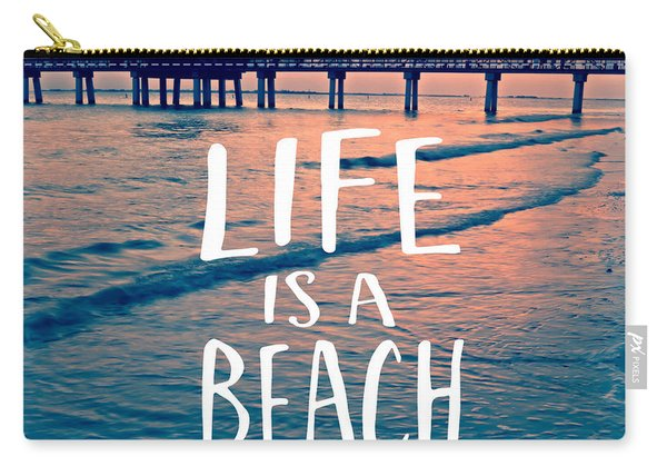 Life Is A Beach Tee Carry-all Pouch