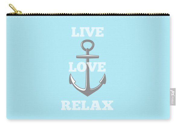 Live Love Relax - Customizable Color Carry-all Pouch