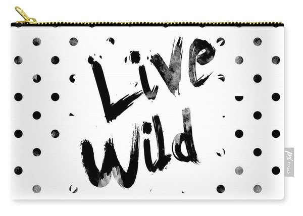 Live Wild Carry-all Pouch
