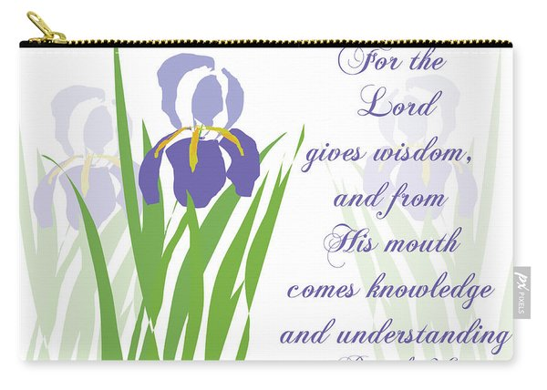 Lord Gives Wisdom Proverbs Carry-all Pouch