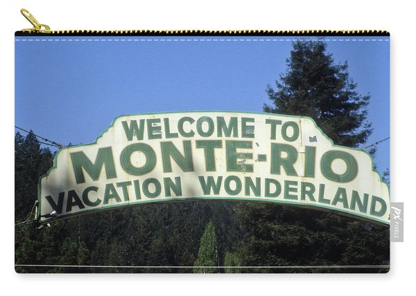 Monte Rio Sign Carry-all Pouch