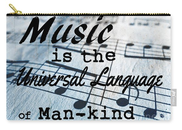 Music Is The Universal Language Of Man-kind Carry-all Pouch