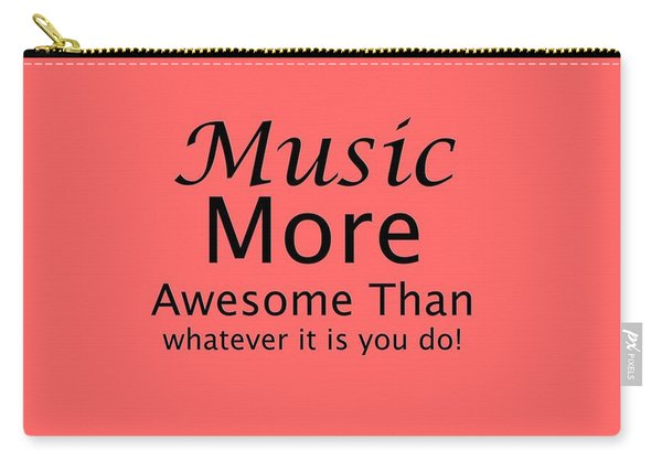 Music More Awesome Than You 5569.02 Carry-all Pouch