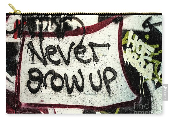 Never Grow Up Carry-all Pouch
