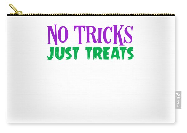 No Tricks Just Treats Halloween Funny Humor Love Candy Kids Or Children Funny Humor Halloween Carry-all Pouch