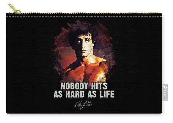 Nobody Hits As Hard As Life Carry-all Pouch