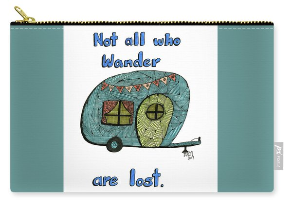 Carry-all Pouch featuring the drawing Not All Who Wander Are Lost by Barbara McConoughey