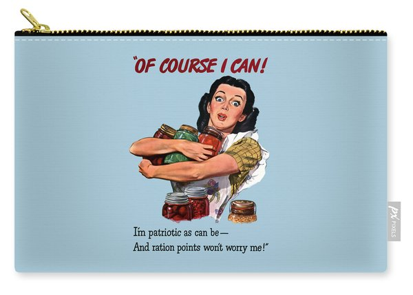 Of Course I Can -- Ww2 Propaganda Carry-all Pouch