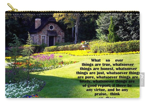 Carry-all Pouch featuring the photograph Philippians 4-8 The  Cottage House by Cynthia Amaral