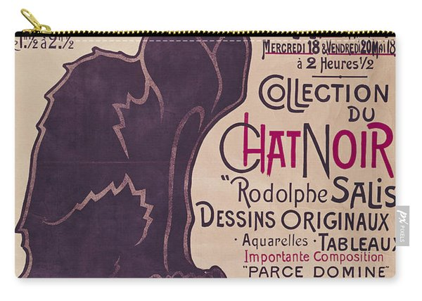 Poster Advertising An Exhibition Of The Collection Du Chat Noir Cabaret Carry-all Pouch