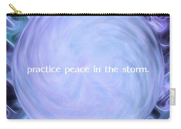 Practice Peace In The Storm Carry-all Pouch