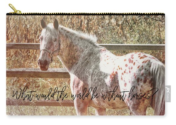 Pretty Appaloosa Quote Carry-all Pouch