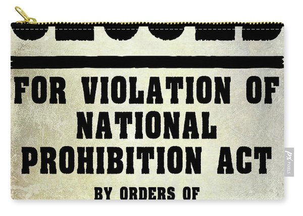Prohibition Violation Posting Carry-all Pouch