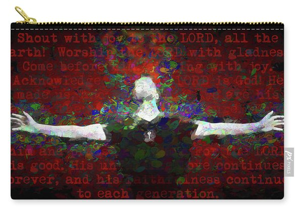 Psalm 100 Carry-all Pouch