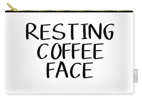 Resting Coffee Face-art By Linda Woods Carry-all Pouch
