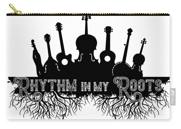 Rhythm In My Roots Carry-all Pouch