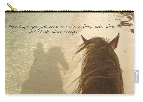 Riding The Shore Quote Carry-all Pouch