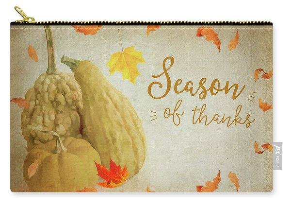 Season Of Thanks Carry-all Pouch