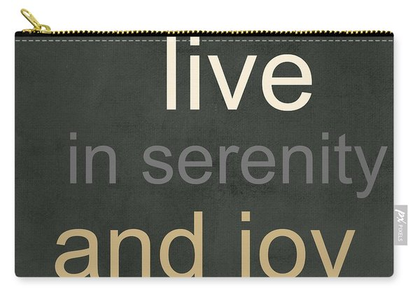 Serenity And Joy Carry-all Pouch