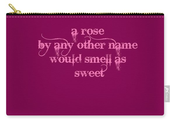 Shakespeare Rose Quote Carry-all Pouch