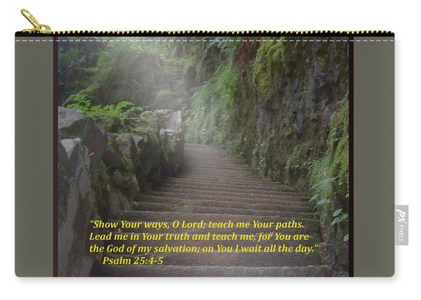 Show Me Your Ways, O Lord Carry-all Pouch