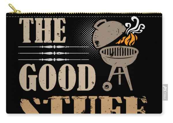 Smoking The Good Stuff Bbq Grill Meat Carry-all Pouch