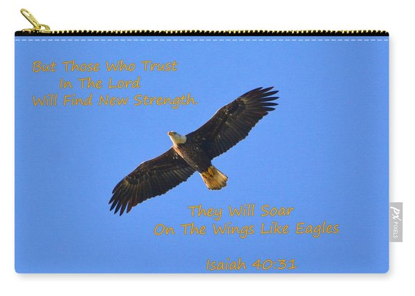 Soar On The Wings Like Eagles Isaiah 40 31  Carry-all Pouch