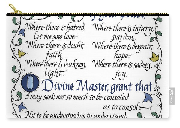 St Francis Prayer   Lord Make Me An Instrument Of Your Peace Carry-all Pouch