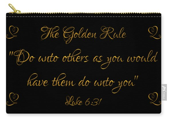 The Golden Rule Do Unto Others On Black Carry-all Pouch