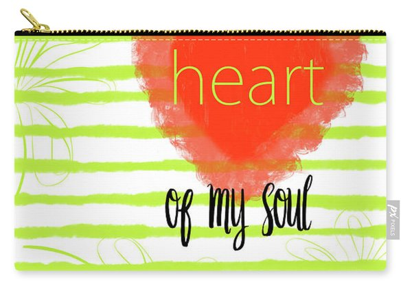 The Heart Of My Soul Carry-all Pouch