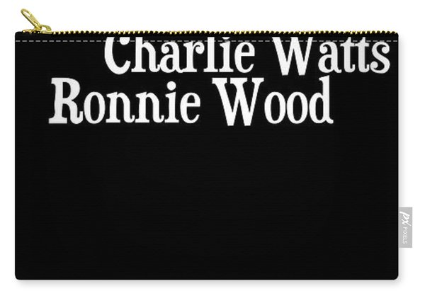 The Rolling Stones Musicians. Mick Jagger Keith Richards Charlie Watts Ronnie Wood Carry-all Pouch