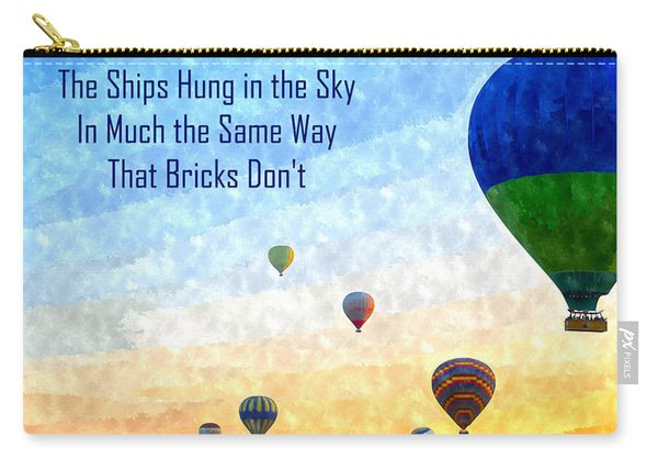 The Ships Hung In The Sky Carry-all Pouch
