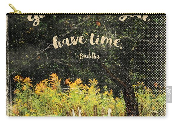 The Trouble Is You Think You Have Time Buddha Quote Carry-all Pouch