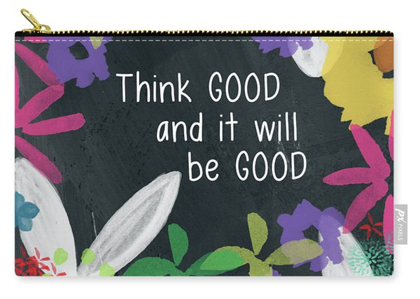 Think Good- Art By Linda Woods Carry-all Pouch