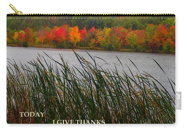 Today I Give Thanks Carry-all Pouch