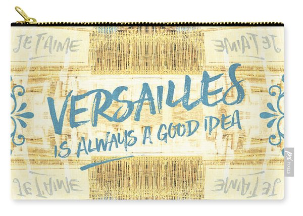 Versailles Is Always A Good Idea Golden Gate Carry-all Pouch